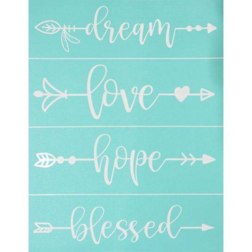 Öntapadós stencil - Dream-love-hope-blessed