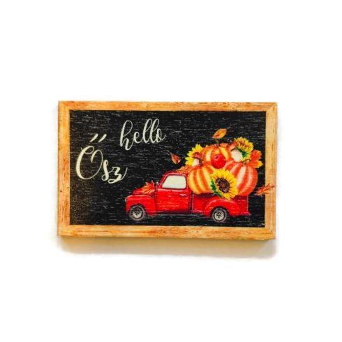 Fa tábla - Helló ősz teherautós