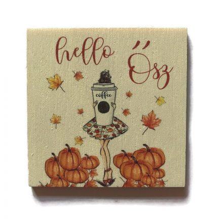 Fa tábla - Hello ősz coffee
